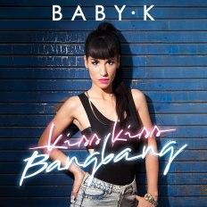 BABY K_Cover Kiss Kiss Bang Bang_B