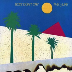 The_Cure-Boys_Don_t_Cry_13_Canciones-Frontal