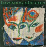 the_cure-lovesong(fiction_records)