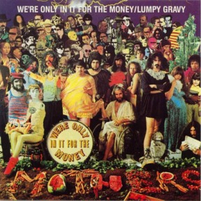 were-only-in-it-for-the-money--lumpy-gravy-4fbddbb237e24